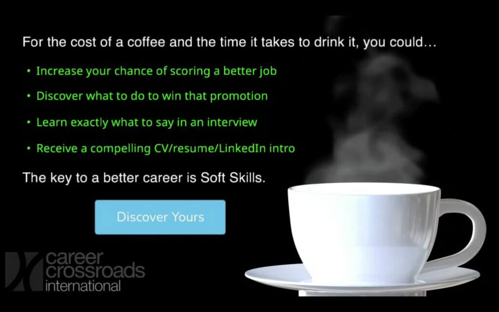 For the cost of a coffee and the time it takes to drink it, you could discover your soft skills